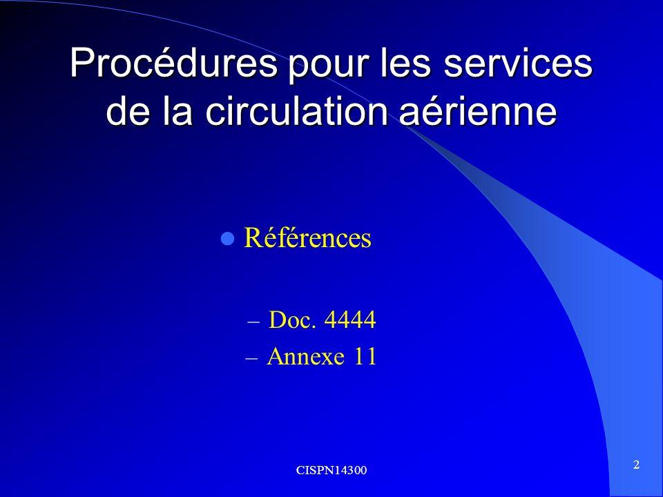 Procédures pour les services de la circulation aérienne