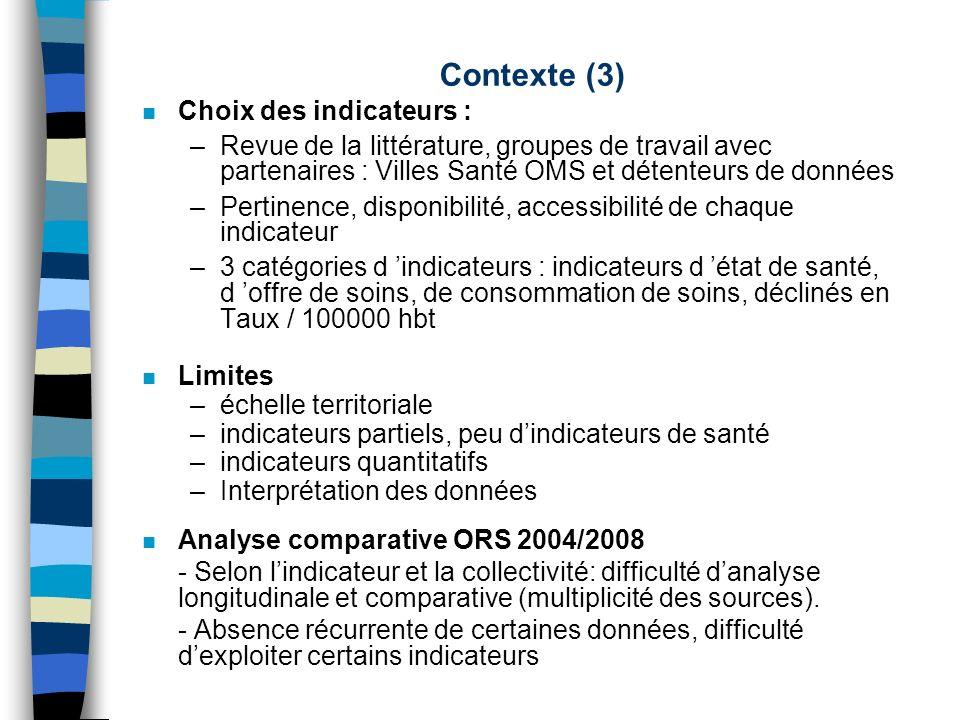 Contexte (3) Choix des indicateurs :