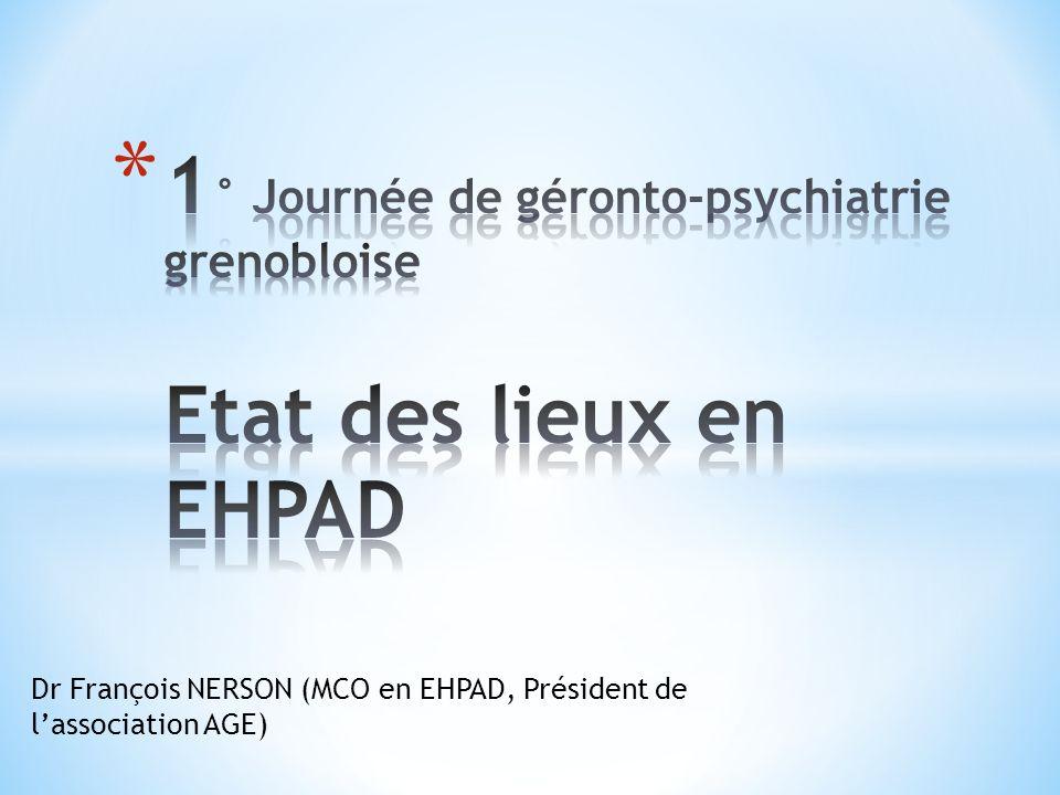 1° Journée de géronto-psychiatrie grenobloise Etat des lieux en EHPAD