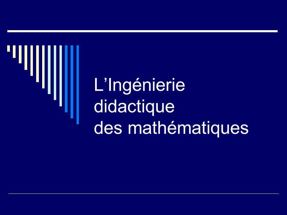 L'Ingénierie didactique des mathématiques