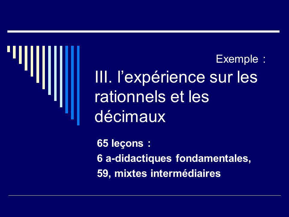 Exemple : III. l'expérience sur les rationnels et les décimaux