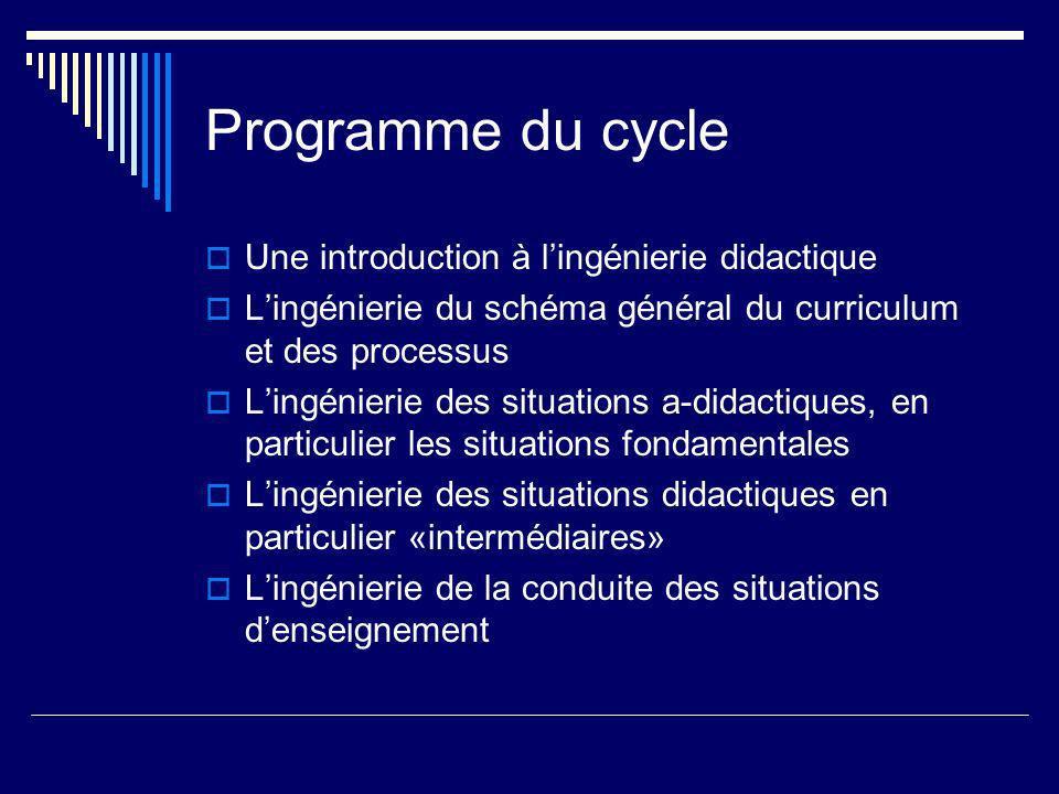 Programme du cycle Une introduction à l'ingénierie didactique