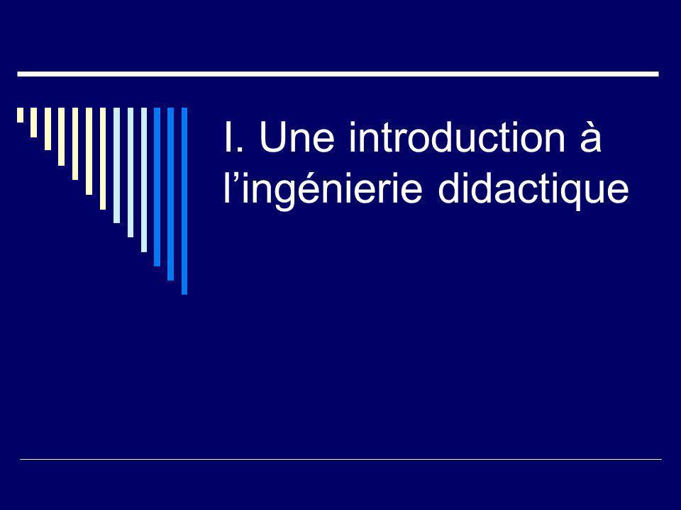 I. Une introduction à l'ingénierie didactique