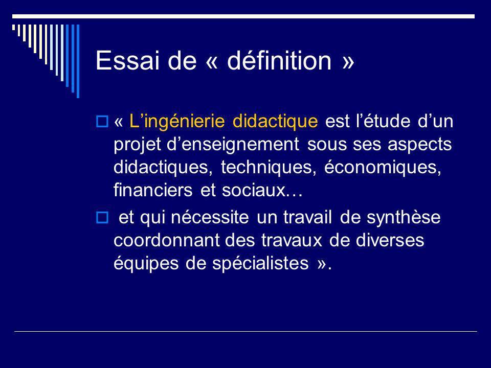 Essai de « définition »