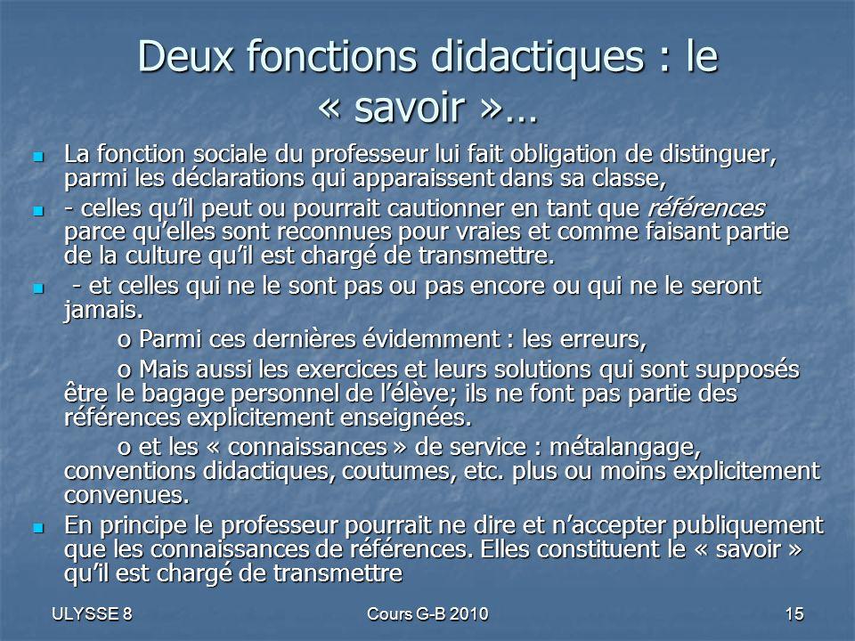 Deux fonctions didactiques : le « savoir »…