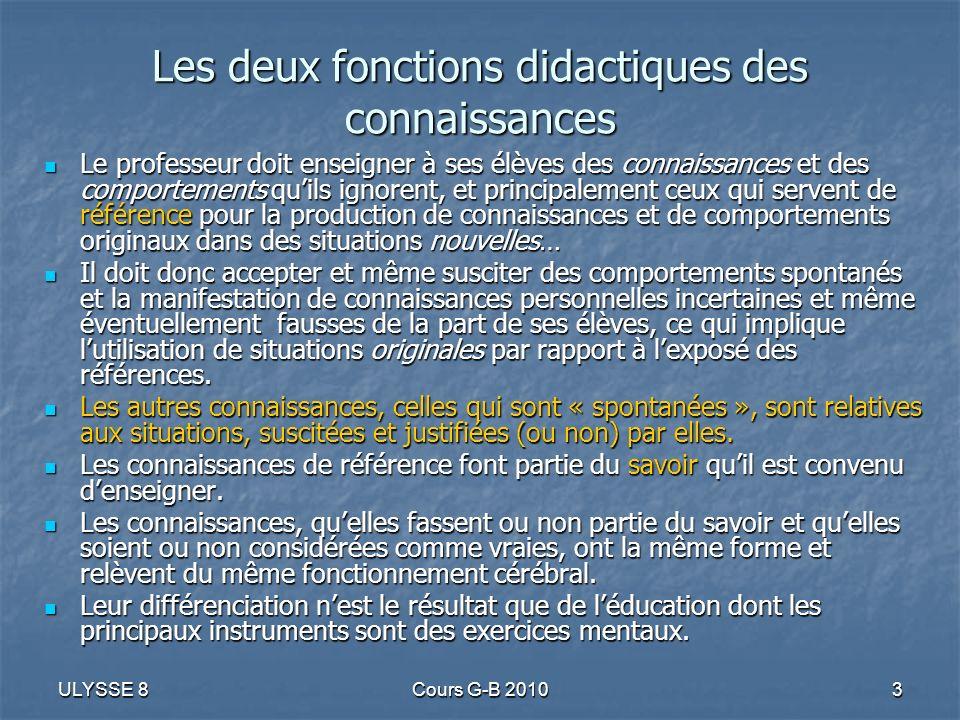 Les deux fonctions didactiques des connaissances