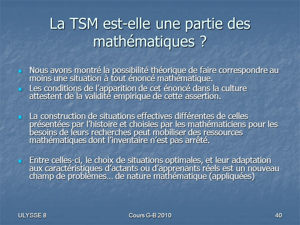 La TSM est-elle une partie des mathématiques