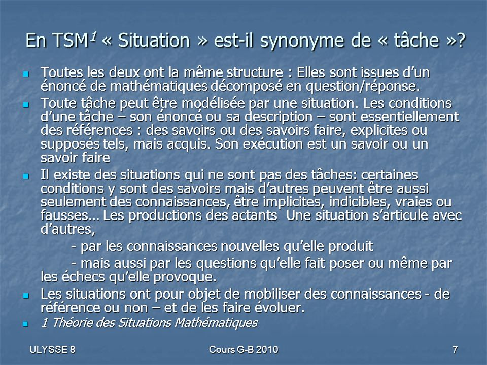 En TSM1 « Situation » est-il synonyme de « tâche »