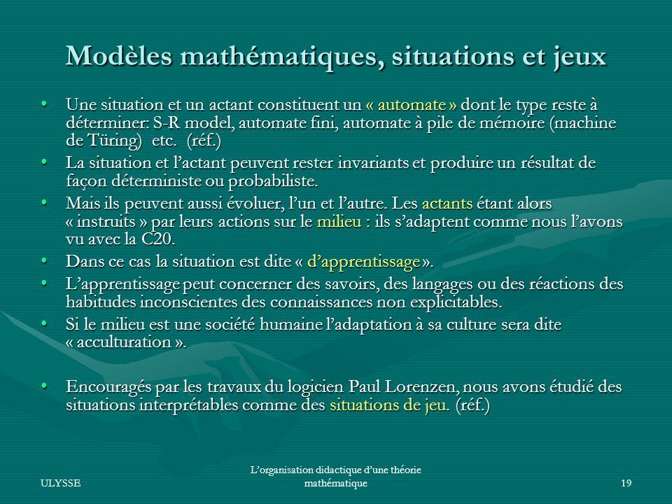 Modèles mathématiques, situations et jeux