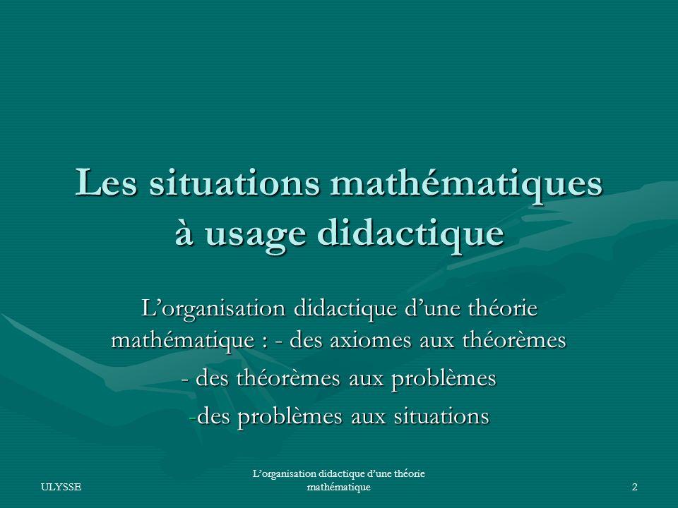 Les situations mathématiques à usage didactique