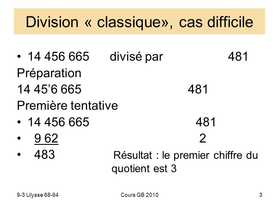 Division « classique», cas difficile