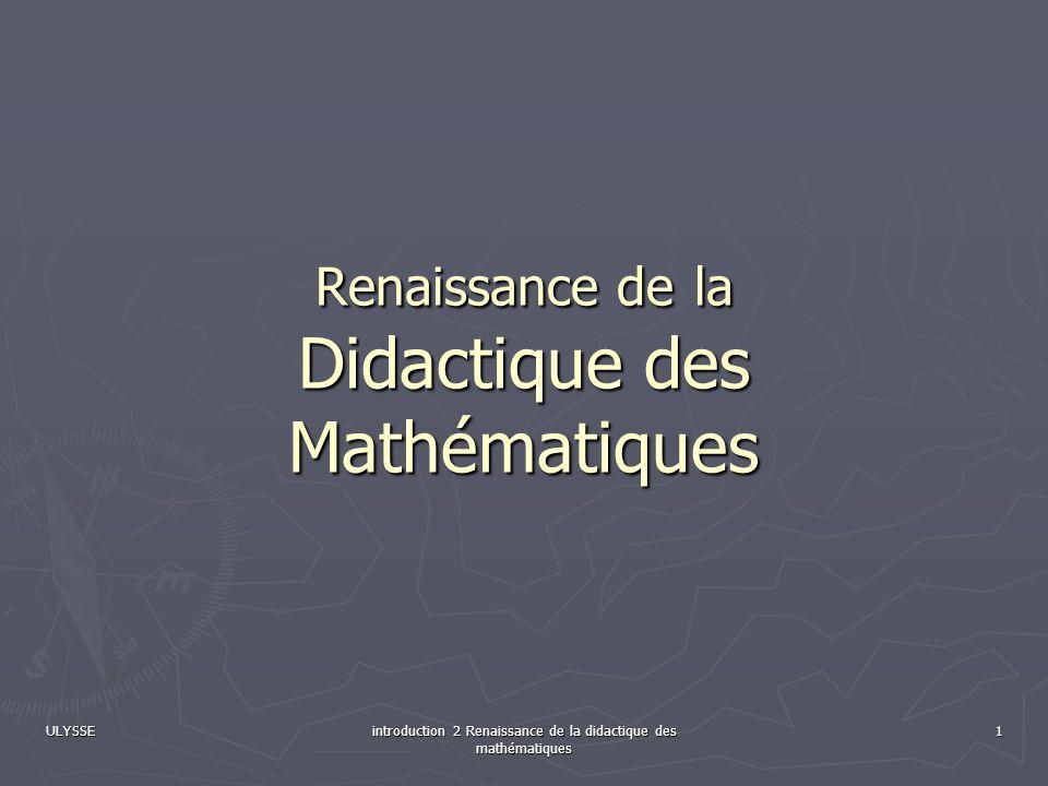 Renaissance de la Didactique des Mathématiques