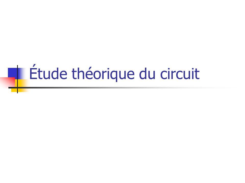 Étude théorique du circuit