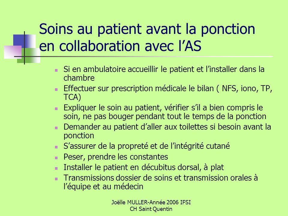 Soins au patient avant la ponction en collaboration avec l'AS