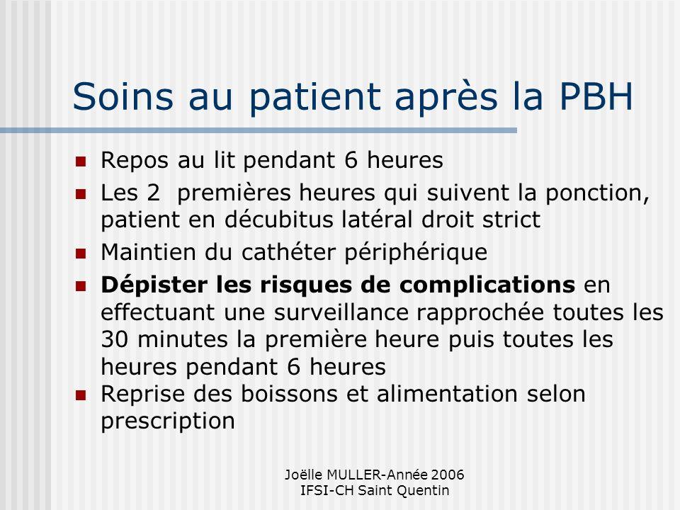 Soins au patient après la PBH