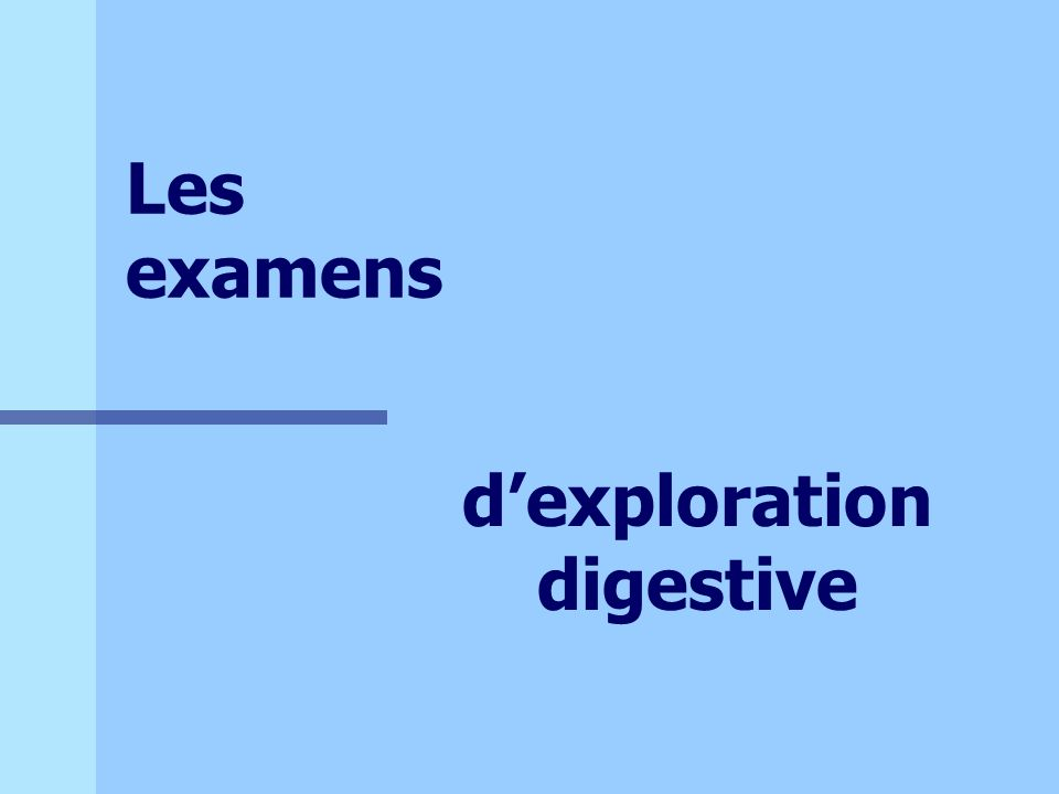 d'exploration digestive