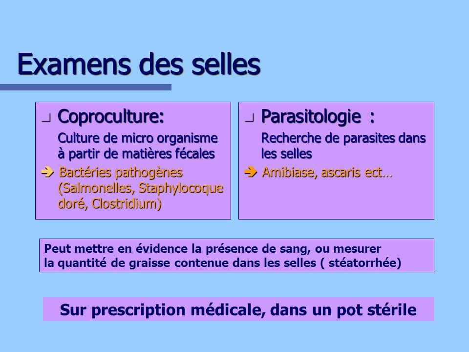Sur prescription médicale, dans un pot stérile