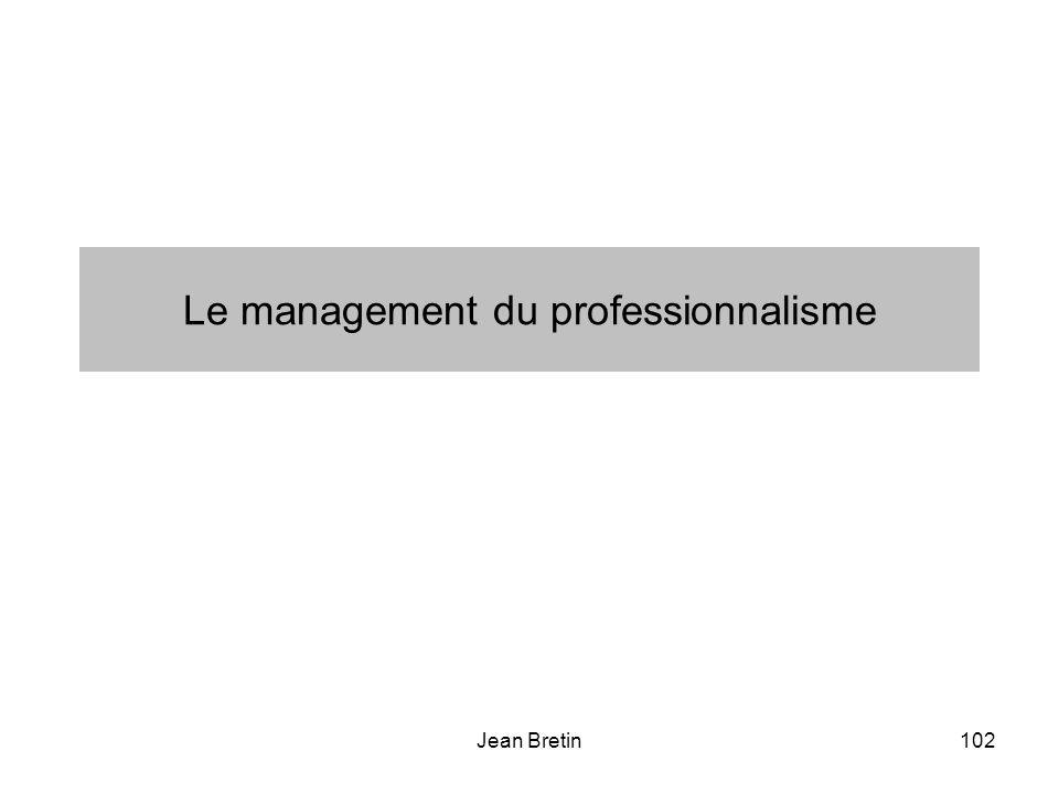 Le management du professionnalisme