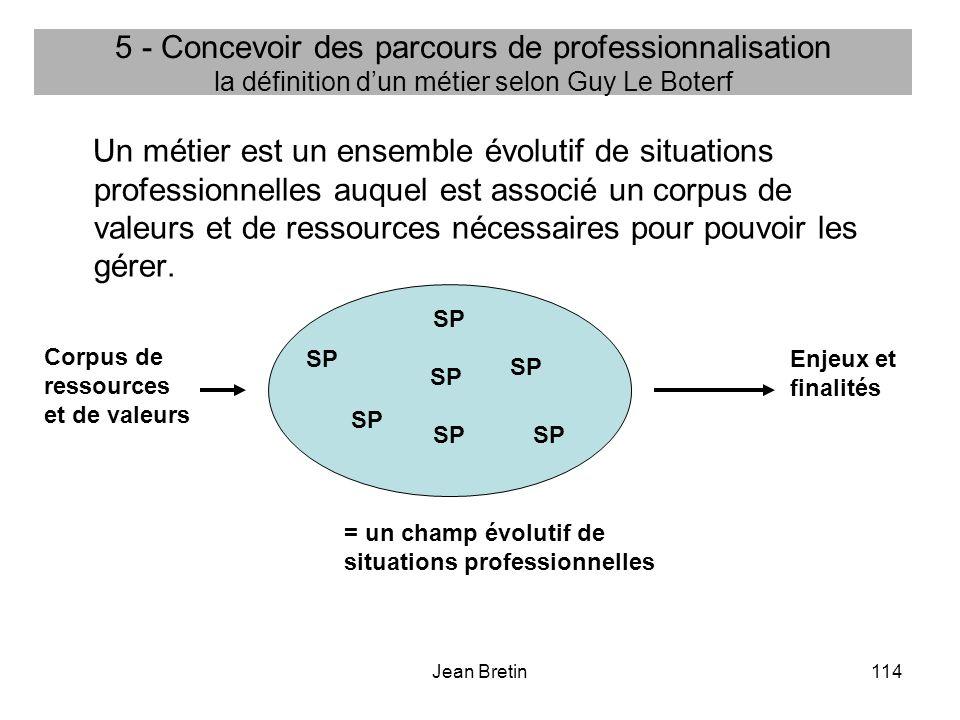 5 - Concevoir des parcours de professionnalisation la définition d'un métier selon Guy Le Boterf