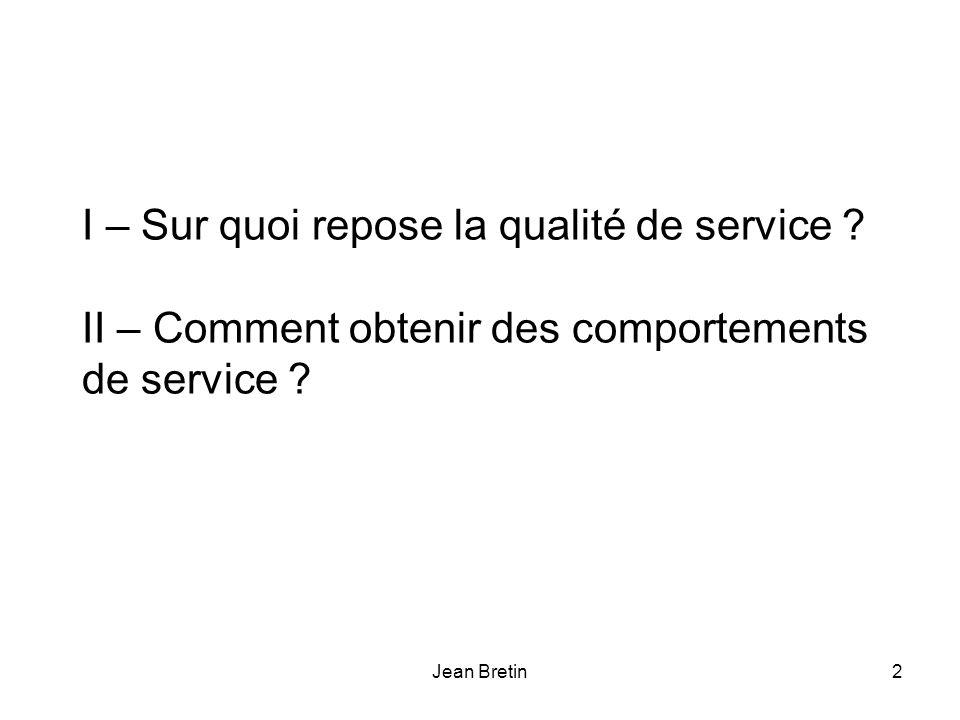 I – Sur quoi repose la qualité de service