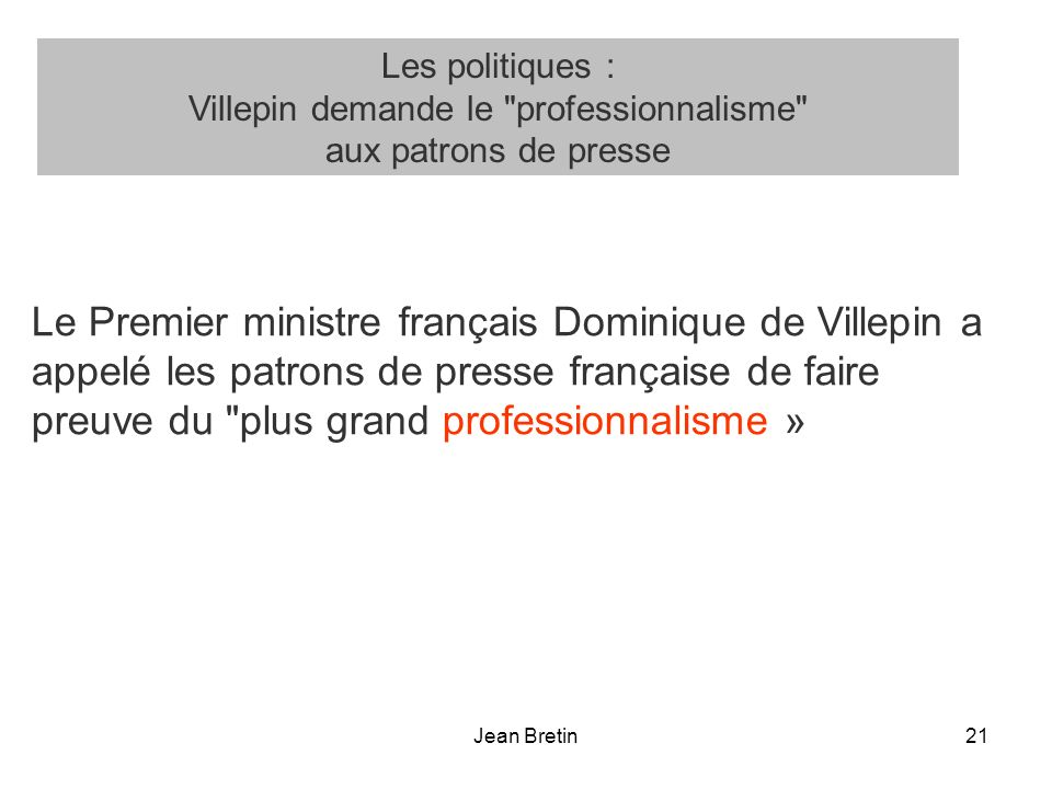 Villepin demande le professionnalisme