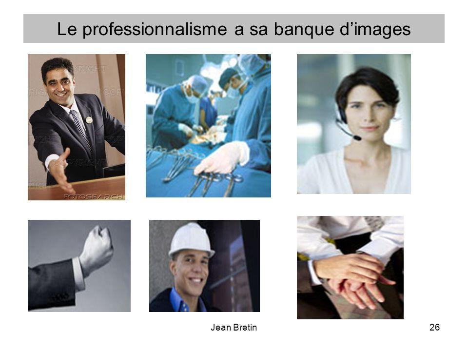 Le professionnalisme a sa banque d'images