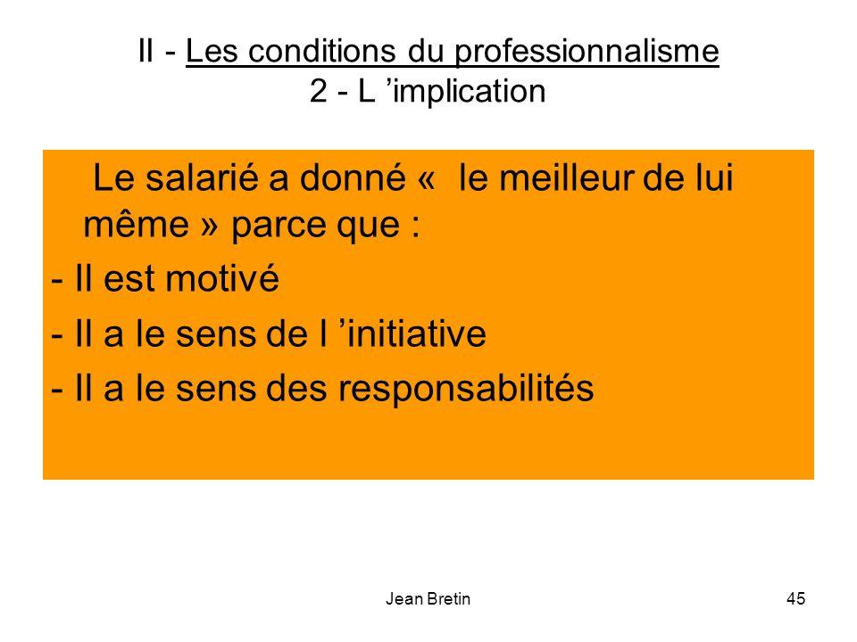 II - Les conditions du professionnalisme 2 - L 'implication