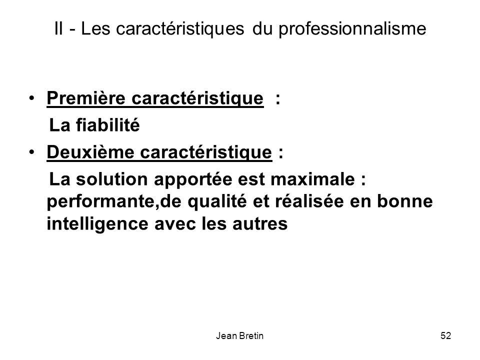 II - Les caractéristiques du professionnalisme