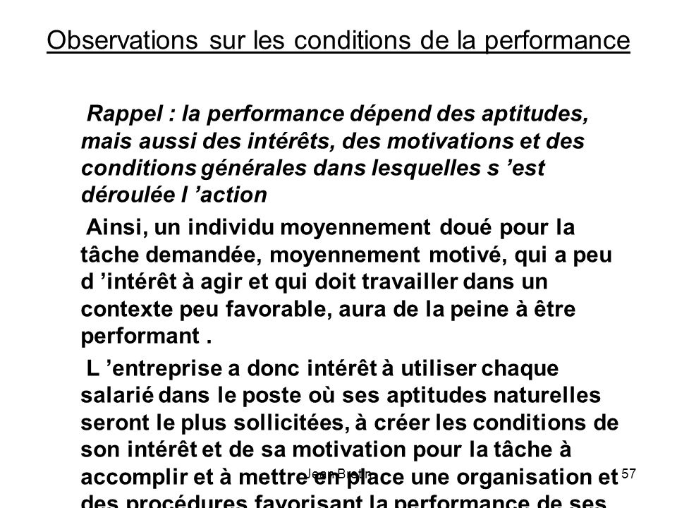 Observations sur les conditions de la performance