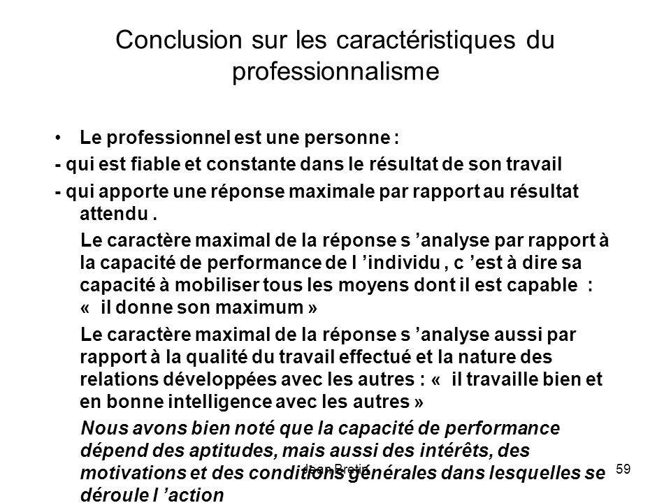 Conclusion sur les caractéristiques du professionnalisme