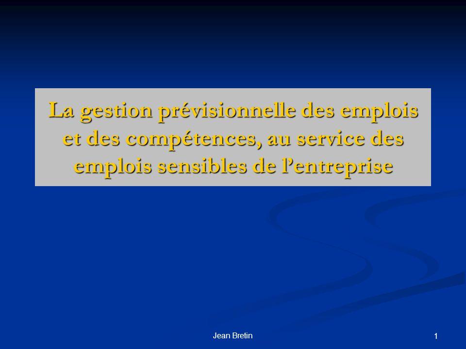 La gestion prévisionnelle des emplois et des compétences, au service des emplois sensibles de l'entreprise