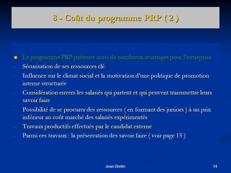 8 - Coût du programme PRP ( 2 )