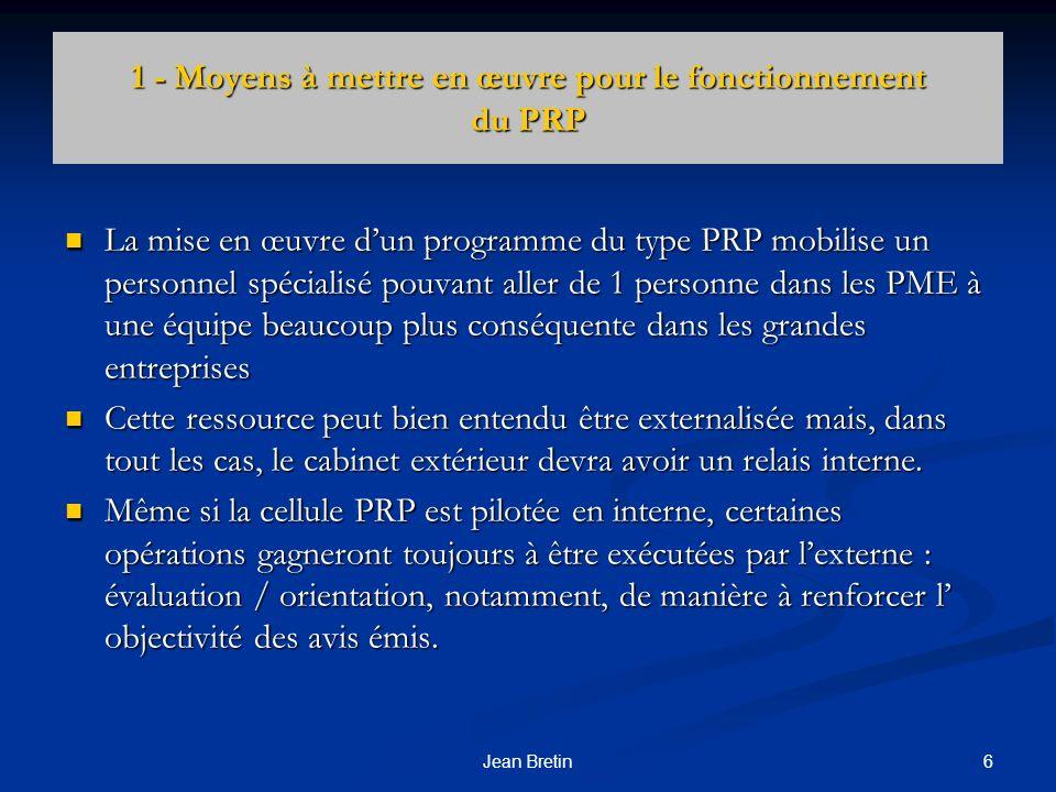 1 - Moyens à mettre en œuvre pour le fonctionnement du PRP