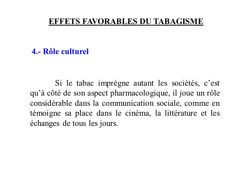 EFFETS FAVORABLES DU TABAGISME