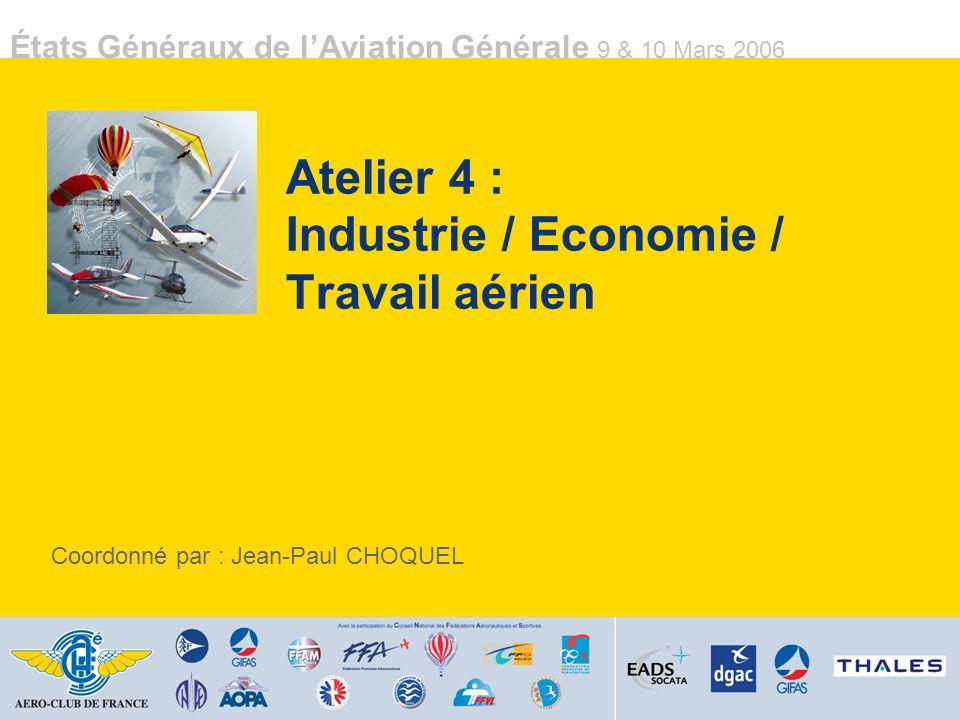 Atelier 4 : Industrie / Economie / Travail aérien