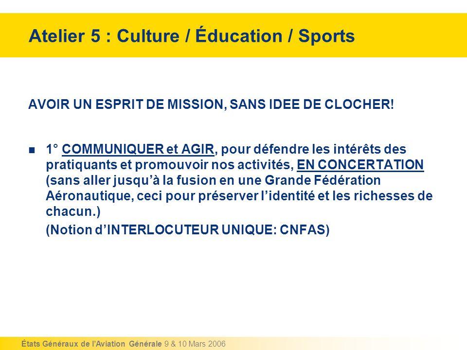 Atelier 5 : Culture / Éducation / Sports
