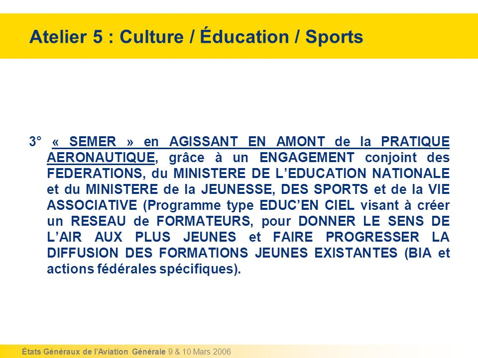 Atelier 5 : Culture / Éducation / Sports