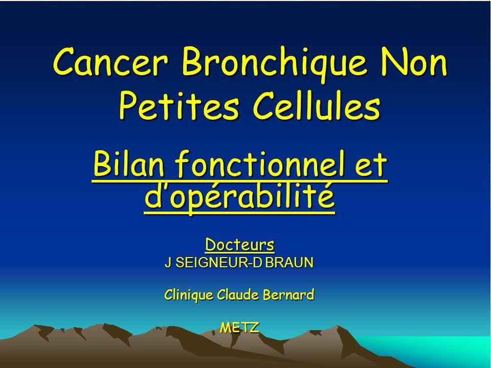 Cancer Bronchique Non Petites Cellules