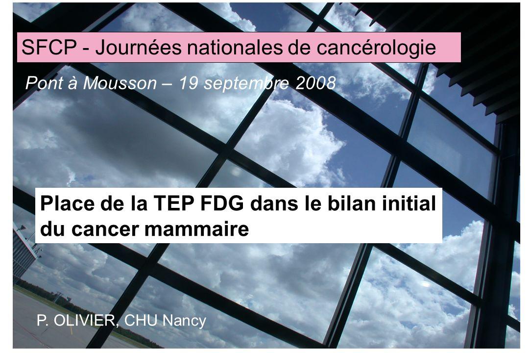 Place de la TEP FDG dans le bilan initial du cancer mammaire