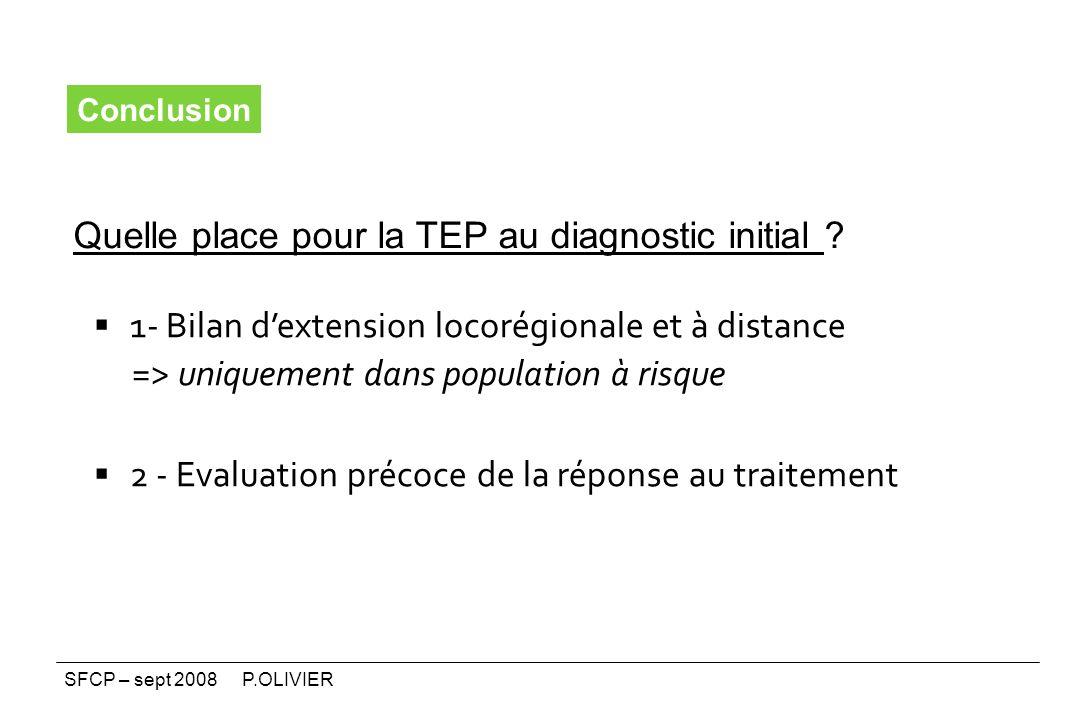 1- Bilan d'extension locorégionale et à distance