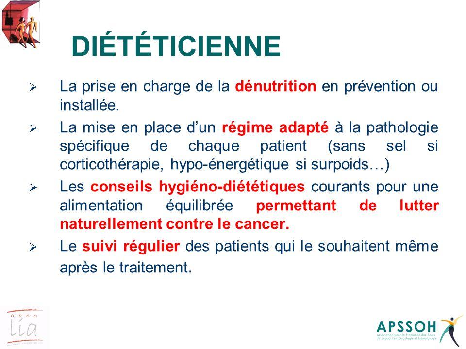 DIÉTÉTICIENNE La prise en charge de la dénutrition en prévention ou installée.