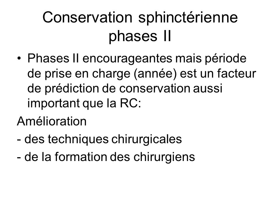 Conservation sphinctérienne phases II