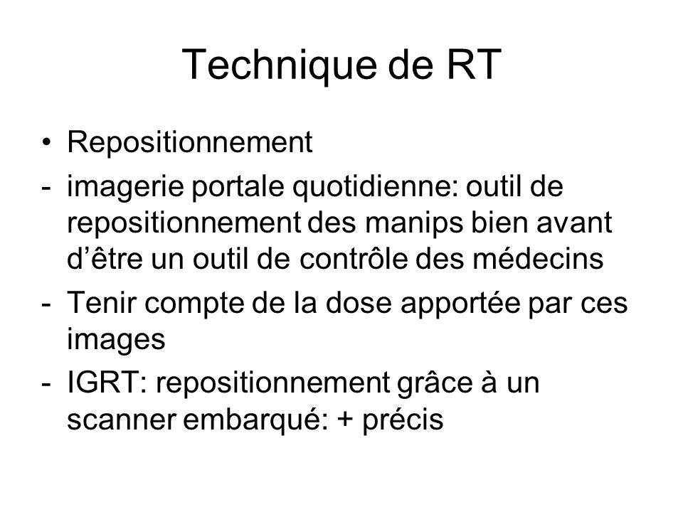 Technique de RT Repositionnement