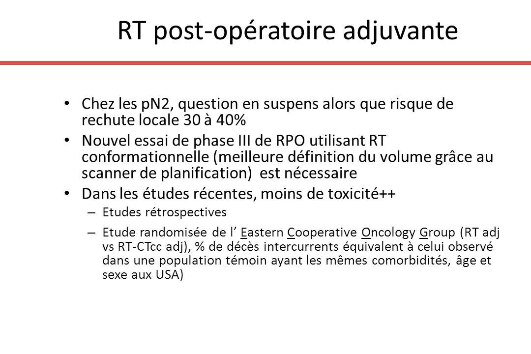RT post-opératoire adjuvante