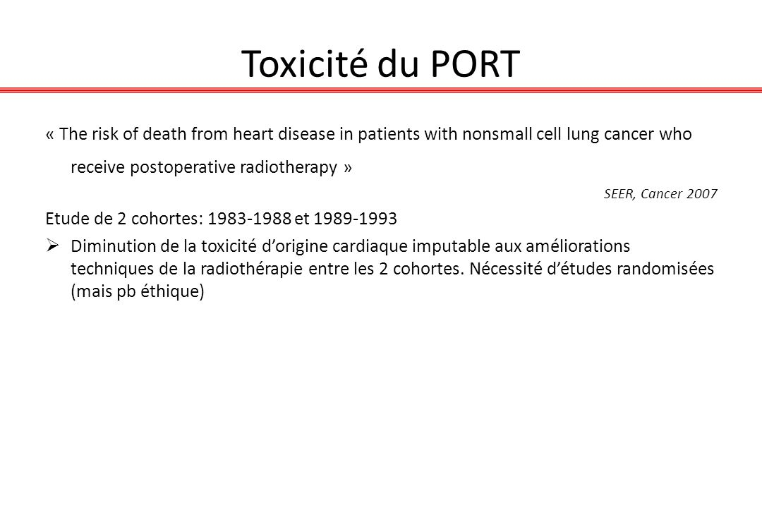 Toxicité du PORT « The risk of death from heart disease in patients with nonsmall cell lung cancer who receive postoperative radiotherapy »