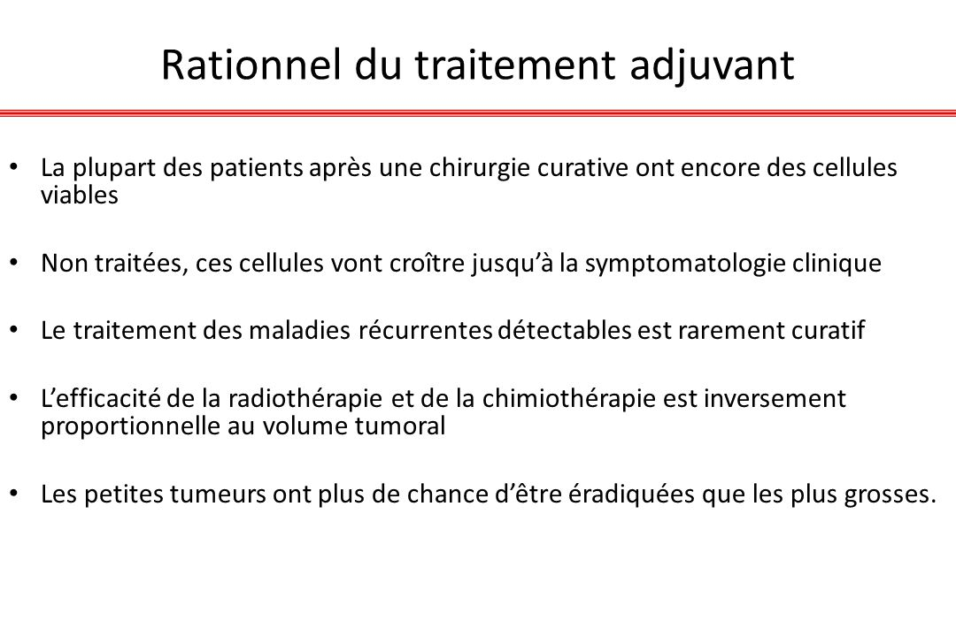 Rationnel du traitement adjuvant