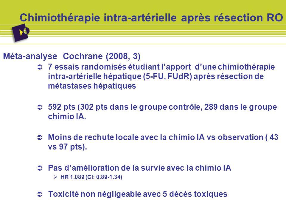 Chimiothérapie intra-artérielle après résection RO