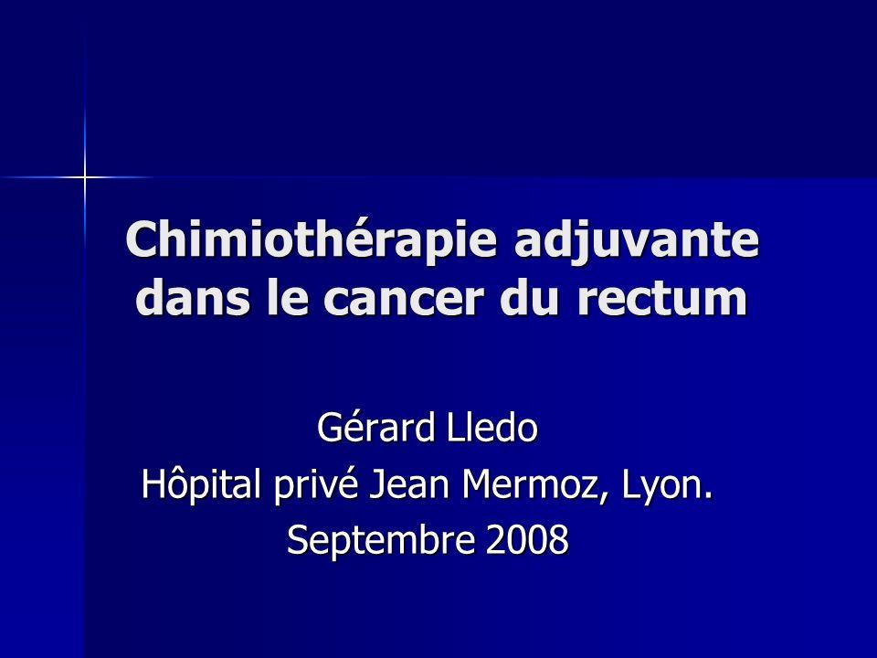 Chimiothérapie adjuvante dans le cancer du rectum