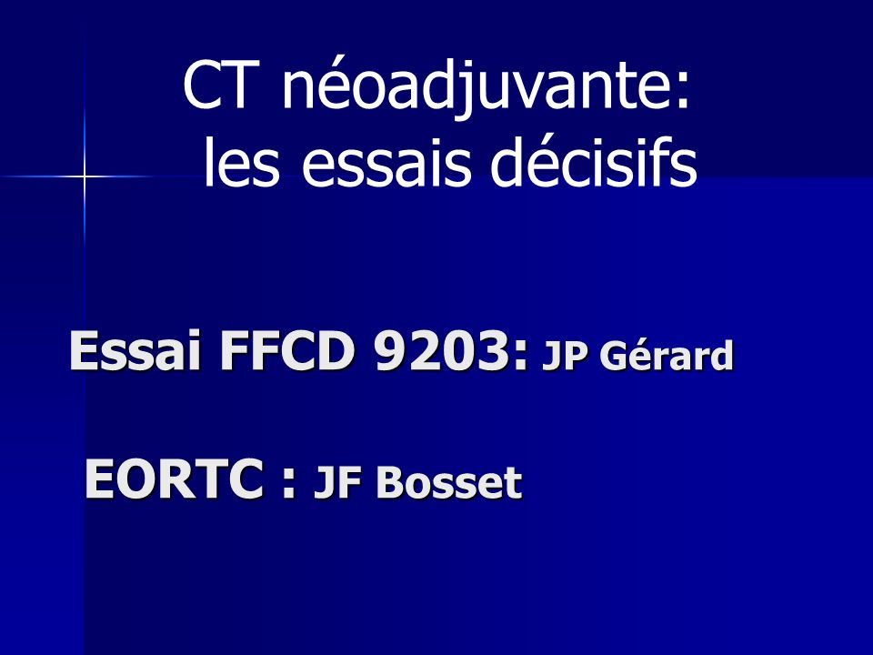Essai FFCD 9203: JP Gérard EORTC : JF Bosset