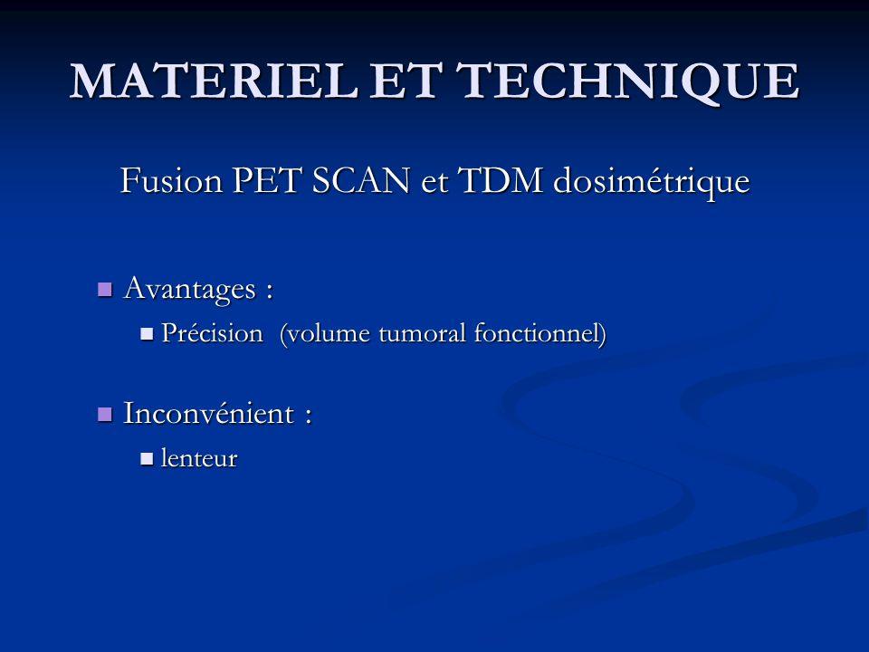 Fusion PET SCAN et TDM dosimétrique